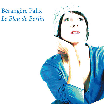 album cover le bleu de berlin - Discographie
